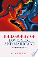 Philosophy Of Love Sex And Marriage