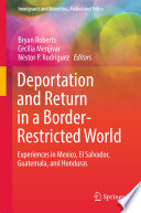 Deportation and Return in a Border Restricted World