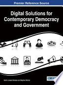 Digital Solutions For Contemporary Democracy And Government