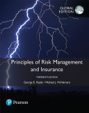 Principles of Risk Management and Insurance  Global Edition