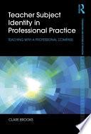 Teacher Subject Identity In Professional Practice