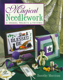 Magical Needlework Magical Act Now With This Unique Guide Readers