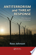 Antiterrorism and Threat Response