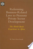 Reforming Business Related Laws To Promote Private Sector Development