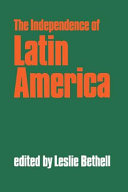 The Independence of Latin America