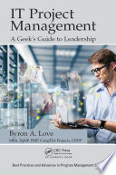 IT Project Management  A Geek s Guide to Leadership