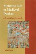 Monastic Life in Medieval Daoism