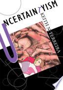 Uncertaintyism