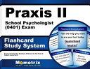 Praxis II School Psychologist  0401  Exam Flashcard Study System