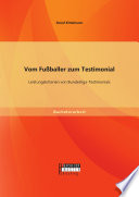 Vom Fußballer zum Testimonial: Leistungskriterien von Bundesliga-Testimonials