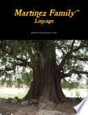 Martinez Family Lineage