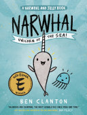 Narwhal  Unicorn of the Sea  A Narwhal and Jelly Book  1