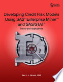 Developing Credit Risk Models Using SAS Enterprise Miner and SAS STAT