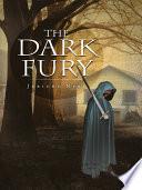 The Dark Fury