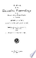 Journal of the Executive Proceedings of the Senate of the United States
