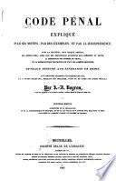 Code d instruction criminelle expliqu   par ses motifs  par des exemples  at par la jurisprudence     suivi d un formulaire