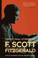 The St. Paul Stories Of F. Scott Fitzgerald : in such classics as the great gatsby...