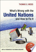What s Wrong with the United Nations and How to Fix it