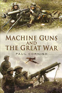 Machine Guns and the Great War