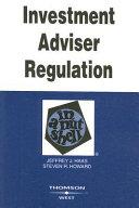 Investment Adviser Regulation in a Nutshell