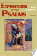 Expositions Of The Psalms : one of augustineÂ's classics and...