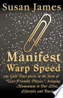 Manifest Warp Speed