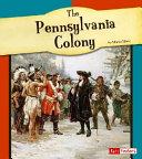 The Pennsylvania Colony
