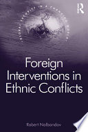 Foreign Interventions in Ethnic Conflicts