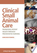 Clinical Small Animal Care