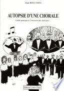 Autopsie d une chorale
