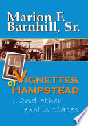 Vignettes of Hampstead and Other Exotic Places