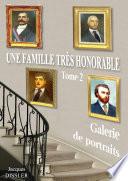 Une famille très honorable (tome 2 : galerie de portraits)