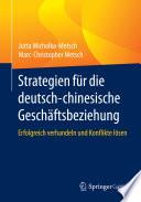 Strategien f  r die deutsch chinesische Gesch  ftsbeziehung