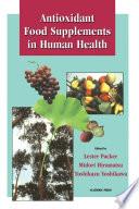 Antioxidant Food Supplements In Human Health book