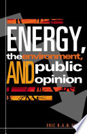 Energy  the Environment  and Public Opinion