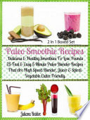 Paleo Smoothie Recipes  Delicious   Healthy Lose Pounds Recipes