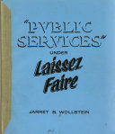 public services under laissez faire