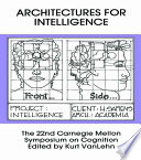 Architectures for Intelligence