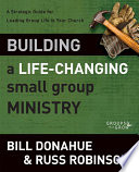 Building A Life Changing Small Group Ministry