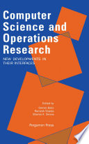 Computer Science and Operations Research: New Developments in their Interfaces