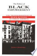 The Politics Of Black Empowerment