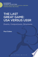 The Last Great Game: USA Versus USSR War In The Broadest Sense