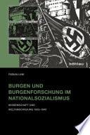 Burgen und Burgenforschung im Nationalsozialismus
