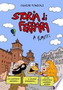 Storia di Ferrara a fumetti