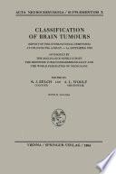 Classification of Brain Tumours   Die Klassifikation der Hirntumoren