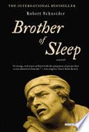 Brother of Sleep  A Novel