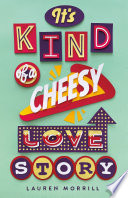 It s Kind of a Cheesy Love Story Book PDF