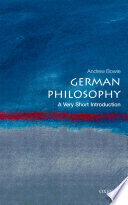 German Philosophy  A Very Short Introduction