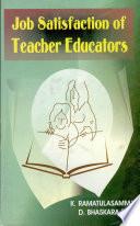 Job Satisfaction Of Teachers Educators