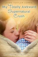 download ebook my totally awkward supernatural crush pdf epub